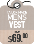 Tailor Made Vest from $69